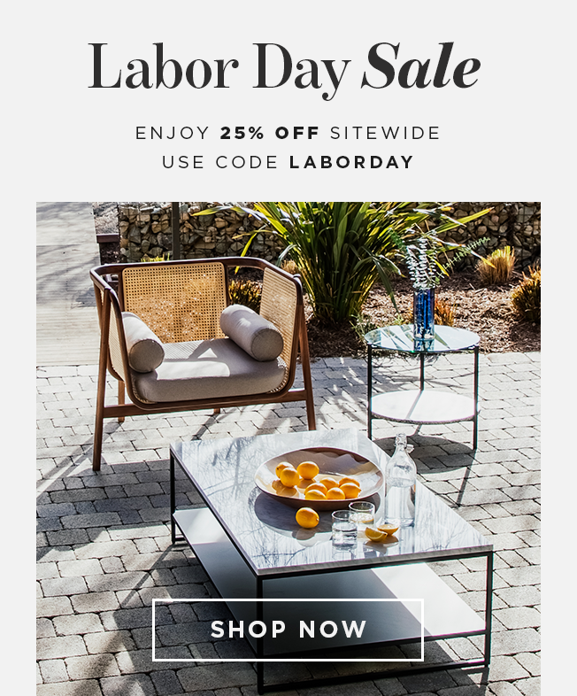 Labor Day Sale — Enjoy 25% Off Sitewide use code LABORDAY